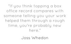 when Joss Whedon posts on #whedonesque, it's always momentous. here's my fav quote from his post this morning... <3