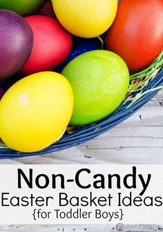 NON-Candy easter basket ideas for toddler boys.