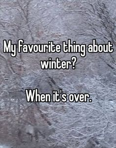 Both me and my husband are so done with winter!