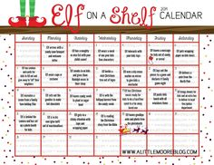Elf on the Shelf calendar! Decide everything you want your little elf to do before so that your not running around at trying to come up with an idea!