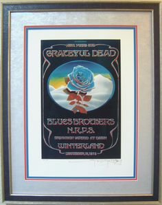 Grateful Dead Closing of Winterland AOR 4 38 by Stanley Mouse and Alton Kelley | eBay
