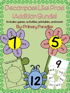 Decomposing numbers, or understanding that there are multiple ways to make each number, is a very important skill for students to learn. It is also part of the Common Core State Standards for Kindergarten (K.0A.3) and First Grade (1.OA.6). This packet provides you with tools to help your students master this skill. Students will learn through song, visuals, activities, and games. $