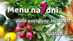 Menu tygodniowe – dieta warzywno-owocowa – tydzień 4 Eggplant, Vegan Vegetarian, Potato Salad, Health Fitness, Food And Drink, Menu, Fruit, Vegetables, Ethnic Recipes