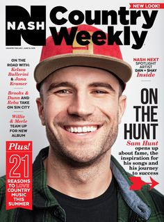 June 15, 2015 issue of the newly renamed and redesigned NASH Country Weekly featuring Sam Hunt