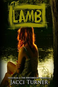 #IndieBooksBeSeen: The Lamb by Jacci Turner