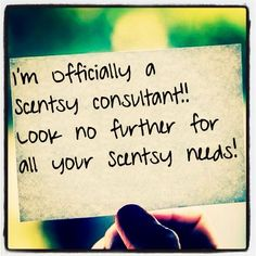 I so want to be the one to fill your Scentsy needs..I am also looking for men and women like that to join my team. Check out my website to learn more: beautyandwarmth.scentsy.us ... I am looking forward to hearing from you