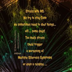 Stress with MS: We try to stay Calm we sometimes need to shut things.... off..... some days! Too much stress could trigger a worsening of Multiple Sclerosis Symptoms or even a relapse .....   #msawareness #mseducation  #msmam MS Memes and more Multiple Sclerosis Information https://www.facebook.com/msmemesandmore/photos/a.442703572584474.1073741827.442627485925416/709111442610351/