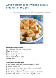 Wingko Babat (english) Indonesian Desserts, Indonesian Cuisine, Indonesian Recipes, Asian Desserts, Snack Recipes, Cooking Recipes, Snacks, Oriental Food, Traditional Cakes