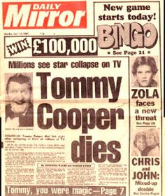 1984 Tommy Cooper Millions watch the great comic sadly die on Television.