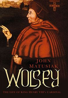 Wolsey: The Life of King Henry VIII's Cardinal by John Ma... http://www.amazon.com/dp/0750965355/ref=cm_sw_r_pi_dp_zIvqxb113H0T3