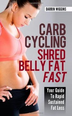 Carb Cycling: Shred Belly Fat Fast: Your Guide To Rapid Sustained Fat Carb Cycling Shreds Belly FatIt's true. Just search carb cycling and you will see who uses it for extreme weight loss. Darrin has persona Weight Loss For Women, Weight Loss Goals, Best Weight Loss, Carb Cycling, Cycling Diet, Diet Plans To Lose Weight, How To Lose Weight Fast, Lose Fat, Losing Weight