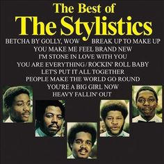The Stylistics The Best of The Stylistics on Vinyl LP The Stylistics are a soul music vocal group, and were one of the best-known Philadelphia soul groups of the 1970s. They formed in 1968, and were c