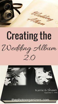 Creating the Wedding Album 2.0 - make an updated, gorgeous new wedding album. | ThePhotoOrganizers.com