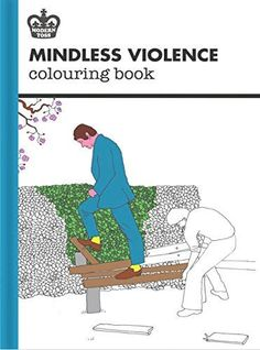 Perfect Thrill Murray Coloring Book 62 Mindless Violence Colouring Book
