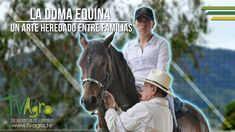 La Doma Equina: Un Arte Heredado entre Familias - TvAgro por Juan Gonzal...