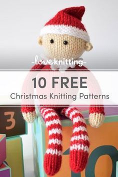 10 Free Christmas Knitting Patterns - Free Knitting Patterns - 10 Free Christmas Knitting Patterns Find 10 Free Knitting Patterns for the Christmas Season. Perfect for holiday gifts and home decoration. Knitted Christmas Decorations, Knit Christmas Ornaments, Christmas Toys, Christmas Gift Knitting Patterns, Knitted Doll Patterns, Knitting Patterns Free, Free Knitting, Knitted Dolls Free, Knitted Gifts
