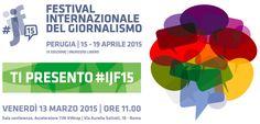 #ijf15 Festival del Giornalismo di Perugia: il programma completo (ma provvisorio) | GaiaItalia.com