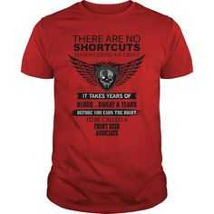 FRONT DESK ASSOCIATE There Are No Shortcuts To Mastering My Craft T-Shirts…