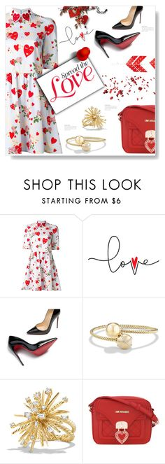 """""""Spread The Love..."""" by desert-belle ❤ liked on Polyvore featuring VIVETTA, Christian Louboutin, David Yurman and Love Moschino"""