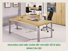 Mua bàn làm việc chân sắt 190 mặt gỗ ở đâu đáng tin cậy?