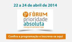 Blog do Sérgio: 1° Fórum - Prioridade Absoluta - criança em primei...