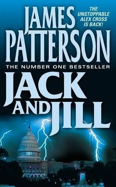 Jack and Jill by James Patterson. Any book by James Patterson is worth reading