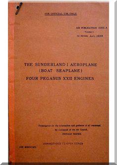 Short Sunderland I Aircraft Pilot's Notes Manual - ( English Language ) , AP 1566 A , 1938 - Aircraft Reports - Manuals Aircraft Helicopter Engines Propellers Blueprints Publications