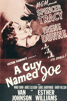 """A Guy Named Joe (1943). When adventurous World War II bomber pilot (Spencer Tracy) dies in an aerial attack after ordering the crew to safety, he meets """"the General,"""" who assigns Pete to return to earth as a guardian angel for a new pilot (Van Johnson)."""
