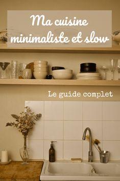 Comment avoir une cuisine slow et minimaliste ? - La ptite noisette Slow Design, Floating Shelves, Sweet Home, Kitchen, Experience, Inspiration, Bio, Home Decor, Vegan