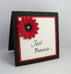 Just Because... - handmade card