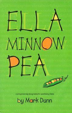 Ella Minnow Pea by Mark Dunn