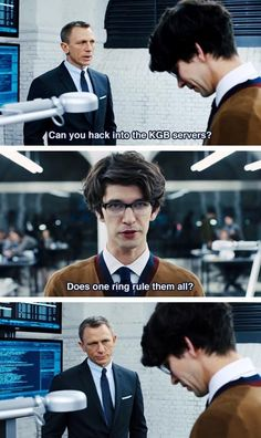 """LOTR reference in Skyfall. Daniel's just like, """"I'm so done."""" I hope we see a lot more of the new Q :)"""