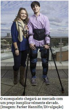 Exoesqueleto aprovado para uso clínico e pessoal  A agência FDA deu autorização para comercialização de um exoesqueleto para os membros inferiores tanto para uso clínico, como pessoal