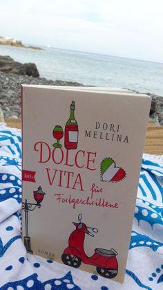 Dolce Vita für Fortgeschrittene von Dori Mellina