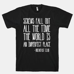 Screw Fall Out All The Time The World... | T-Shirts, Tank Tops, Sweatshirts and Hoodies | HUMAN