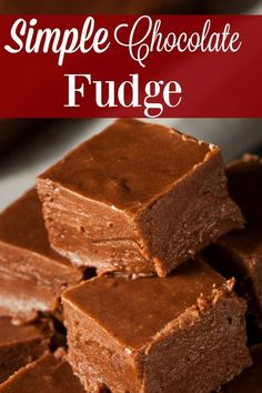 Simple Chocolate Fudge Recipe - No Christmas dessert plate is complete without a Simple Chocolate Fudge recipe! You'll love how easy this is to make! It tastes like you spent hours!