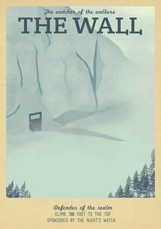 19 Travel Posters Of Your Favorite Imaginary Locations #gameofthrones #got #thewall