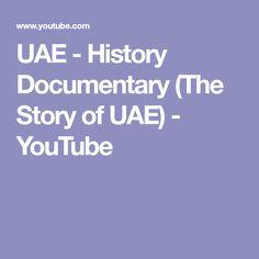 UAE - History Documentary (The Story of UAE) - YouTube