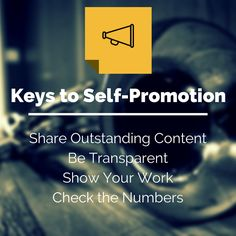 Self-Promotion and Social Media: The Case for Promoting Your Content https://blog.bufferapp.com/self-promotion-in-social-media?utm_content=buffercf1a2&utm_medium=social&utm_source=pinterest.com&utm_campaign=buffer