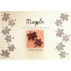 DIY maple leaf rubber stamp