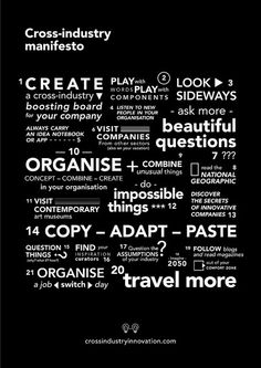 Cross-industry manifesto - Poster from the book 'Not Invented Here' Not Invented Here, Unusual Things, Word Play, Inventions, Innovation, Industrial, This Or That Questions, Learning, Serendipity