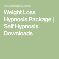 Weight Loss Hypnosis Package | Self Hypnosis Downloads