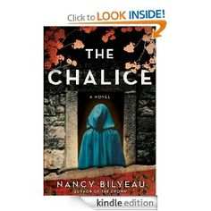 Daily Kindle Book Deal on Amazon: The Chalice: A Novel by Nancy Bilyeau for $2.99 http://amzn.to/13xNUxO <<< THRILLER >>>