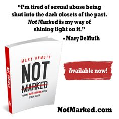 #NotMarked is a book about hope & healing from #sexualabuse. notmarked.com