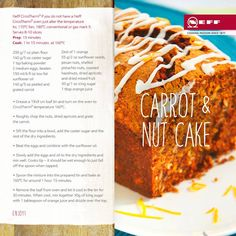 It's Friday! Any excuse to make this delicious carrot and nut cake recipe from Neff #TheKitchenPartners #kitchendesign #cook #chef #home