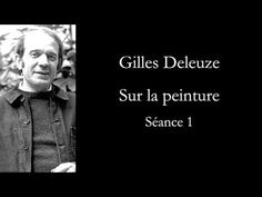 Gilles Deleuze : sur la peinture, séance 1