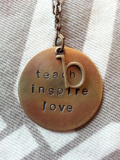 """Teacher Necklace Metal Hand Stamped: """"Teach, Love & Inspire"""" by OutStamping on Etsy"""