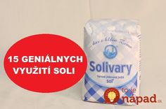 Soľ je jedným z najstarších dochucovadiel. Bez soli si chuť našich obľúbených pokrmov snáď ani nevieme predstaviť. My vám však prinášame 15 dôkazov, že soľ nepatrí len do kuchyne. Je omnoho užitočnejšia.  Ochráni sprchovací záves pred