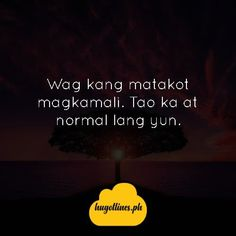 #TagalogLifeQuotes #TagalogLifeQuotesSoTrue #TagalogLifeQuotesBeautifulWords #TagalogLifeQuotesTruths Beautiful Words, Tagalog, Life Quotes, Quotes About Life, Tone Words, Quote Life, Pretty Words, Living Quotes, Quotes On Life