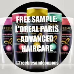 Freebies, Samples, and Coupons, OH MY!: FREE SAMPLE: L'OREAL PARIS ADVANCED HAIRCARE